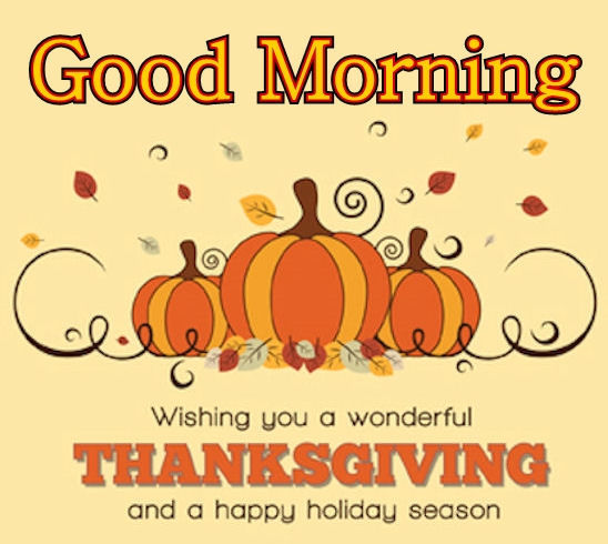 Good Morning Happy Thanksgiving Quotes